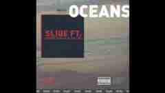 Dj Sliqe - Oceans Ft. Shane Eagle & Da L.E.S
